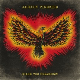 Shake The Breakdown OUT SEP 4, Aus,NZ,Europe,UK